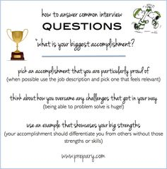 """How to answer common interview questions.  """"What is your biggest accomplishment?"""""""