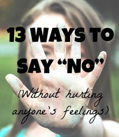 13 Ways to Say No