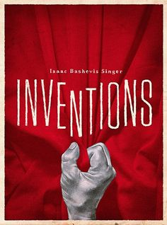 """Fiction by Isaac Bashevis Singer: """"There are facts that a man must disown, even to himself. There are secrets one must take to the grave. Isaac Bashevis Singer, The New Yorker, Short Stories, Book Design, Inventions, Fiction, Books, Articles, Libros"""