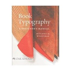 Book Typography: A Designer's Manual (Paperback) http://www.amazon.com/dp/0948021667/?tag=dismp4pla-20