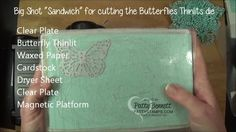 How to easily die cut the Butterflies Thinlits big shot dies using dryer sheets and waxed paper. Video Tutorial by Patty Bennett
