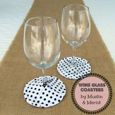 Muslin and Merlot: Tutorial: Wine Glass Coasters!