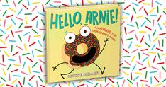 A sweet treat for bedtime, storytime, or anytime! Arnie the Doughnut is back and he wants to meet you #ad Fun Crafts For Kids, Easy Crafts, Mom Website, Las Vegas Events, South Hadley, East Point, Valley Stream, Mothers Of Boys, Greenwood Village