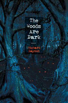 The Woods are Dark (The Original, Uncut Version)