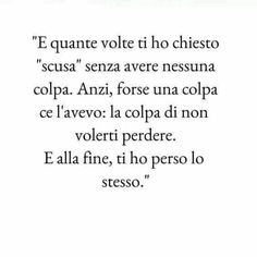 Italian Phrases, Italian Quotes, Wrong Love, Tumblr, Italian Language, Kind Words, I Miss You, Love Quotes, Thoughts
