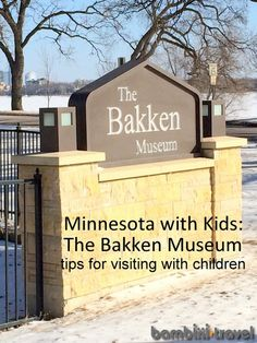 Twin Cities with Kids : The Bakken Museum | Bambini Travel