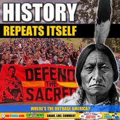 Corrupt Lawyers, Judges, Police and Government destroy America and your rights Native American Pictures, Native American History, Native American Indians, Pipeline Project, It Goes On, My Heritage, First Nations, Decir No, Nativity
