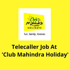 Hiring male and female candidates for the ''Telecaller'' job at ''Club Mahindra Holiday''. The post Telecaller job at 'Club Mahindra Holiday' appeared first on Jobs and Auditions.