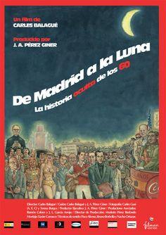 [DVD] De Madrid a la Luna: la historia oculta de los 60 / un film de Carles Balagué [2006].