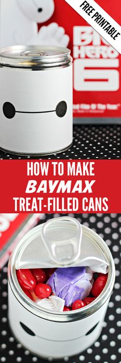 How to Make Big Hero 6 BAYMAX Treat-Filled Cans -- includes FREE printable! Fun for Big Hero 6 movie nights, parties, or place small gifts inside for birthdays!