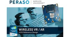 Learn about Peraso Introduces New Wireless VR Reference Design http://ift.tt/2CFwSX5 on www.Service.fit - Specialised Service Consultants.