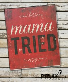 Hey, I found this really awesome Etsy listing at https://www.etsy.com/listing/231934566/mama-tried-merle-haggard-distressed