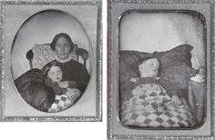 Post-mortem and Post-mortem with mother of same child  1 quarter-plate daguerreotype and 1 sixth-plate daguerreotype. Circa 1850