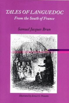 Tales of Languedoc from the South of France by Samuel Jacques Brun