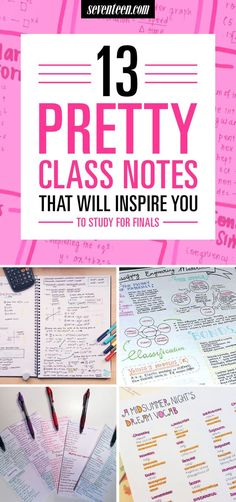 13 pretty pictures of class notes that will inspire you to actually study for your college exams and finals. Motivational tips for doing well in school.