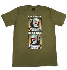 Star Wars Mens Boba Fett At First I Was Like T-Shirt (Army Green, X-Large) Star Wars,http://www.amazon.com/dp/B00CXRZTA4/ref=cm_sw_r_pi_dp_ykvksb1DPBJZV7K8