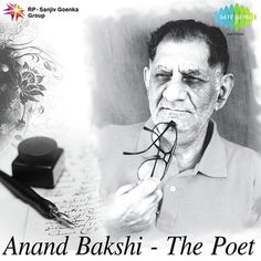 Lyricist Anand Bakshi's Pakistan connection