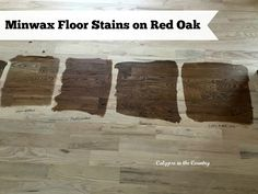 Minwax Floor Stains on Red Oak
