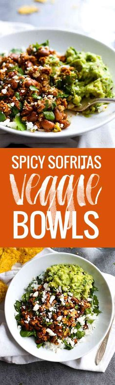 Spicy Sofritas Veggie Bowls - make these Chipotle-inspired vegan/vegetarian bowls at home!