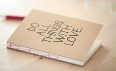 do all things with love - Notizbuch