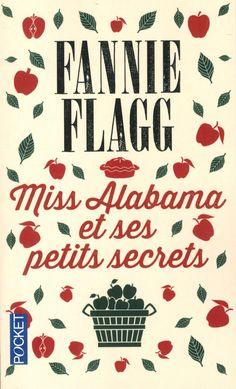Amazon.fr - Miss Alabama et ses petits secrets - Fannie FLAGG, Jean-Luc PININGRE - Livres