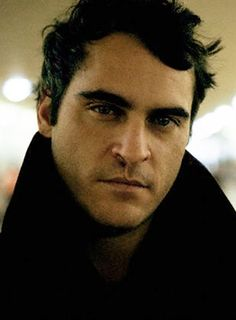 """""""The reason I keep making movies is I hate the last thing I did. I'm trying to rectify my wrongs."""" ―  Joaquin Phoenix"""