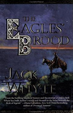 The Eagles' Brood (The Camulod Chronicles, Book 3): Jack Whyte: 9780812551402: Amazon.com: Books