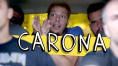 CARONA - YouTube