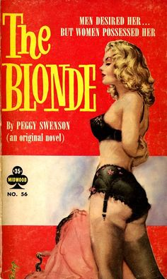 "The cover artwork by Paul Rader for the lesbian-themed pulp novel ""The Blonde"" (1960)"