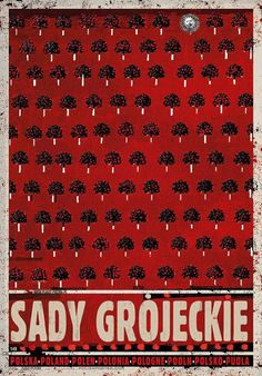 Sady Grojeckie, Polish Poster by Ryszard Kaja