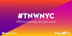 RT TNWNYC: Use the official TNWNYC event hashtag - #TNWNYC. We'll be retweeting the best tweets! http://pic.twitter.com/jri2Vl6YKD   App M0bile (@AppDevM0bile) November 16 2016