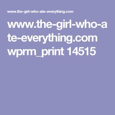 www.the-girl-who-ate-everything.com wprm_print 14515