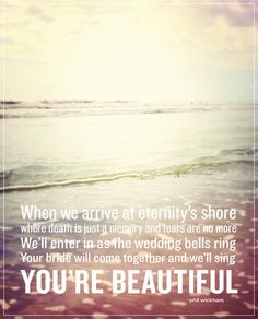 You're Beautiful by Phil Wickham...this song always brings tears to my eyes =')