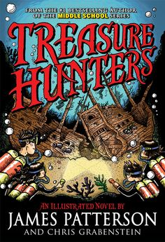 Treasure Hunters - James Patterson and Chris Grabenstein need to read this first but it might be ones the boys would like