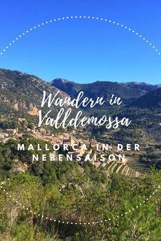 Über ein verlängertes Wochenende auf Mallorca in der Nebensaison mit Kind. #Valldemossa #Mallorca #Wandern