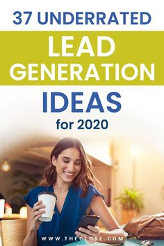 Use these real estate lead generation ideas and trends to get more leads in the new year! Start 2020 off right.  #realestate #leadgen #leads #agent #ideas #trends #tips #theclose #finance