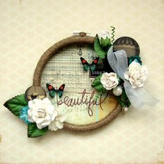 Embroidery Hoop created by Erica Houghton Petaloo and Marion Smith Designs Marion Smith, Embroidery Hoop Crafts, Arts And Crafts, Paper Crafts, Home And Deco, Mason Jar Crafts, Scrapbooking, Flower Crafts, Craft Fairs