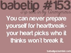 Your heart doesn't always pick well....