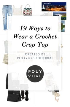 """""""19 Ways to Wear a Crochet Crop Top"""" by polyvore-editorial on Polyvore"""