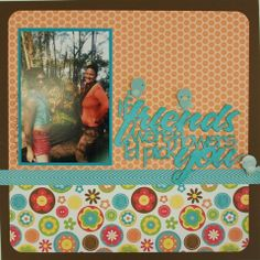 Friends page created with Doodlebug, Flower Box Collection by Teena Hopkins for My Scrappin' Shop