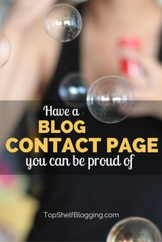Check out this post on why your blog NEEDS a contact page and there are 10 examples of websites killing it with theirs.