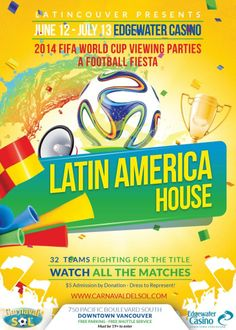Latincouver presents Latin America House - opening game with Vancouver Whitecaps FC 1