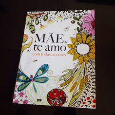 Mãe, te amo com todas as cores