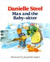 MAX AND THE BABY-SITTER by Danielle Steel