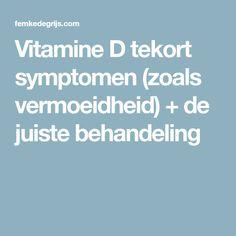 Vitamine D tekort symptomen (zoals vermoeidheid) + de juiste behandeling