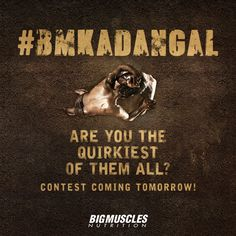 Chisel your writing skills, because the #BMKaDangal #showdown is just a day away! #BigMusclesNutrition