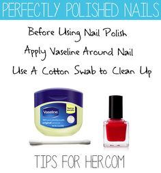 Use cotton swab to apply Vaseline on the finger around the nail before applying nail polish for perfectly polished nails every time! Once you have painted your nails just wipe off the Vaseline and youll have perfectly polished nails without all the mess! Diy Nails, Cute Nails, Pretty Nails, Gorgeous Nails, Vaseline, Beauty Nails, Diy Beauty, Beauty Magic, Beauty Guide