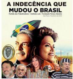 Brasil-PT-2016-Frase-A indecência que mudou o Brasil