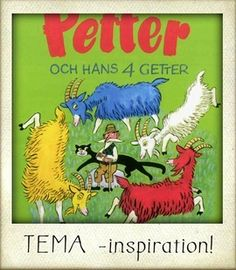tema petter-och-hans-fyra-getter Educational Activities For Kids, Teaching Activities, Too Cool For School, Pre School, School Supplies, Childhood Memories, Kindergarten, Homeschool, Reggio