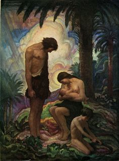 "N.C. Wyeth ""When temptation came, and Adam and Eve fell out of the their sinless and virtueless Eden, they began to be worth while. They fell from innocence into manhood and womanhood. They fell from shiftlessness into work. They fell from a drifting irresponsibility into worry and trouble and despair, but also into ambition and courage and hope"""